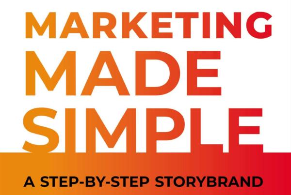 Marketing Made Simple – Donald Miller
